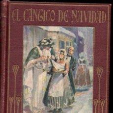 Libros antiguos: DICKENS : EL CÁNTICO DE NAVIDAD (ARALUCE, C. 1930) ILUSTRADO POR SEGRELLES. Lote 146048428