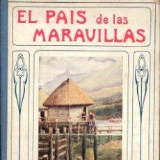 Libros antiguos: MANSON : EL PAÍS DE LAS MARAVILLAS (SOPENA, 1917). Lote 117676059