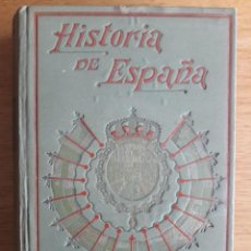 Libros antiguos: HISTORIA DE ESPAÑA Y DE LAS REPÚBLICAS LATINO AMERICANAS TOMO 17 / ALFREDO OPISSO / EDI. GALLACH. Lote 117725391
