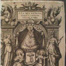 Libros antiguos: QUINTANA, GERÓNIMO DE: A LA MUY ANTIGUA, NOBLE Y CORONADA VILLA DE MADRID. 1629 PERGAMINO. Lote 117746707