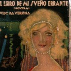 Libros antiguos: EL LIBRO DE MI SUEÑO ERRANTE. GUIDO DA VERONA. TRADUCCIÓN DE A. SAPELA. EDITORIAL MUNDO LATINO, 1924. Lote 117794307