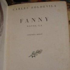 Libros antiguos: FANNY NOVEL·LA CARLES SOLDEVILA - PORTAL DEL COL·LECCIONISTA*****. Lote 117812703