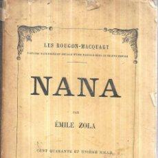 Libros antiguos: NANA. PAR ÉMILE ZOLA. LES ROUGON- MACQUART. CENT QUARENTE- UNIÉME MILLE. 1885. G. CHARPENTIER ET, ED. Lote 117815607