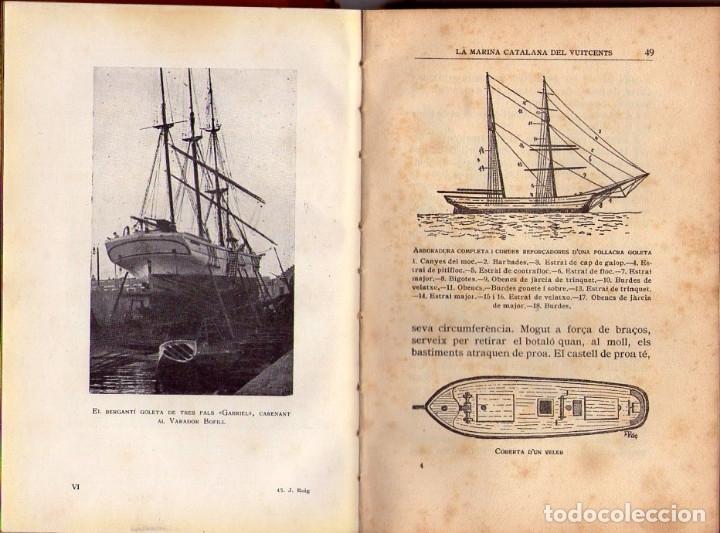 Libros antiguos: LA MARINA CATALANA DEL VUITCENTS *** EMERENCIA ROIG *** EDITORIAL BARCINO 1929 - Foto 4 - 117825511