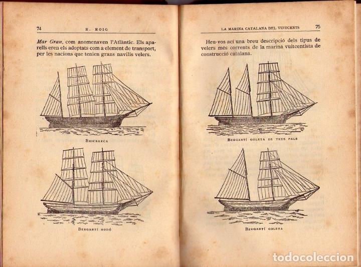 Libros antiguos: LA MARINA CATALANA DEL VUITCENTS *** EMERENCIA ROIG *** EDITORIAL BARCINO 1929 - Foto 5 - 117825511