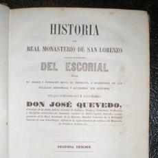 Libros antiguos: QUEVEDO, JOSÉ: HISTORIA DEL REAL MONASTERIO DE SAN LORENZO LLAMADO COMUNMENTE DEL ESCORIAL. 1854. Lote 117861147