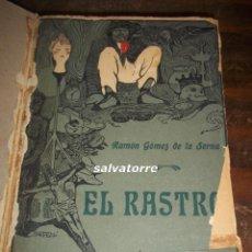 Libros antiguos: RAMON GOMEZ DE LA SERNA.EL RASTRO.PRIMERA EDICION.PROMETEO.VALENCIA.1918. Lote 117873979