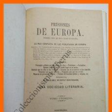 Libros antiguos: PRISIONES DE EUROPA - PRIMERA OBRA DE ESTA CLASE EN ESPAÑA... TOMO I - 1862. Lote 117881423
