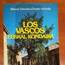Libros antiguos: LOS VASCOS EUSKAL KONDAIRA. Lote 117922255