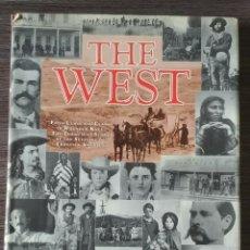 Libros antiguos: THE WEST EL OESTE AMERICANO WILLIAM C DAVIS JOSEPH G ROSA SMITHMARK. Lote 117972000