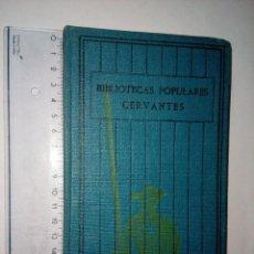Libros antiguos: ROMANCERO DEL CID, BIBLIOTECAS POPULARES CERVANTES, LAS CIEN MEJORES OBRAS..., AÑOS 30, VOL. 8. Lote 118016183