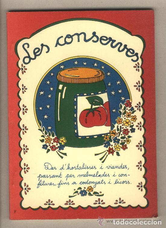 LES CONSERVES. TEXT MARIONA CUADRADA. IL·LUSTRACIONS ADELA BLASI. EDITA PAM I PIPA.REUS.1981 (Libros Antiguos, Raros y Curiosos - Cocina y Gastronomía)