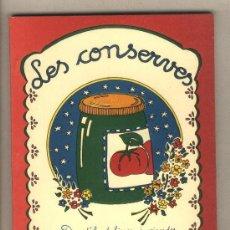 Libros antiguos: LES CONSERVES. TEXT MARIONA CUADRADA. IL·LUSTRACIONS ADELA BLASI. EDITA PAM I PIPA.REUS.1981. Lote 118024859