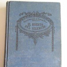 Libros antiguos: EL HUERTO DEL SILENCIO - VARGAS VILA - OBRAS COMPLETAS Nº 43 - AÑOS 20/30 - 235 PAGINAS -TAPAS DURAS. Lote 118041003