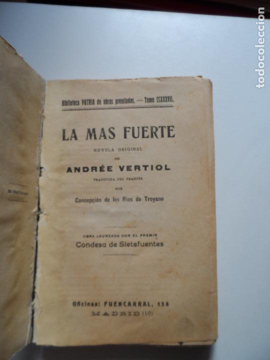 LA MÁS FUERTE. VERTIOL, ANDREE , BIBLIOTECA PATRIA (Libros Antiguos, Raros y Curiosos - Historia - Otros)