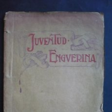 Libros antiguos: JUVENTUD ENGUERINA 1928.. Lote 117786115