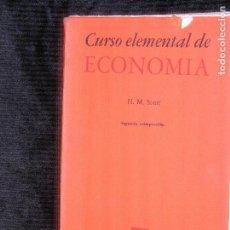 Libros antiguos: F1 CURSO ELEMENTAL DE ECONOMIA H.M.SCOTT. Lote 118243887