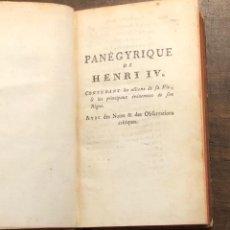 Libros antiguos: PANEGYRIQUE DE HENRI IV-1769(320€). Lote 118303267