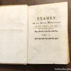 Libros antiguos: EXAMEN DE LAS AGUAS MEDICINALES-TOMO I-1793(527€). Lote 118304611