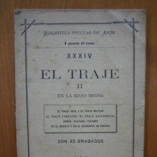 Libros antiguos: HISTORIA DEL TRAJE II EN LA EDAD MEDIA CON 23 GRABADOS. Lote 118370039