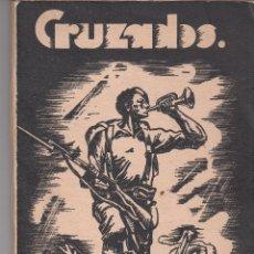 Libros antiguos: JAIME DEL BURGO: CRUZADOS. DRAMA CARLISTA. PAMPLONA,1934. CARLISMO. NAVARRA. Lote 118389811