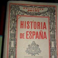 Libros antiguos: HISTORIA DE ESPAÑA, SEGUNDO GRADO, OCTAVA EDICIÓN. Lote 118430123
