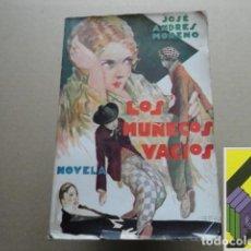 Libros antiguos: MORENO, JOSE ANDRÉS: LOS MUÑECOS VACÍOS. Lote 118439879