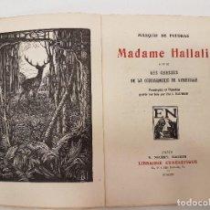 Libros antiguos: CAZA 1923, MADAME HALLALI, (MARQUIS FOUDRAS), TIRADA 1.200. Lote 118441719