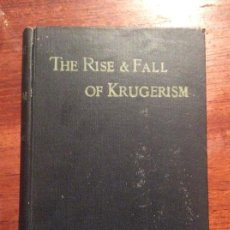 Libros antiguos: THE RISE AND FALL OF KRUGERISM. Lote 118487691