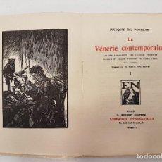 Libros antiguos: CAZA 1926, LA VENERIE CONTEMPORAINE, (MARQUIS FOUDRAS), TIRADA 1.200, (II TOMOS). Lote 118489931