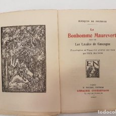 Libros antiguos: CAZA 1925, LE BONHOMME MAUREVERT, (MARQUIS FOUDRAS), TIRADA 1.200,. Lote 118490507