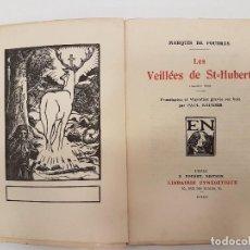 Libros antiguos: CAZA 1925, LES VEILLÉES DE ST-HUBERT, (MARQUIS FOUDRAS), TIRADA 1.200, (II TOMOS). Lote 118490751