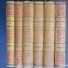 Libros antiguos: EL HOMBRE Y LA TIERRA. 6 VOL. - RECLÚS, ELISEO.. Lote 118436048