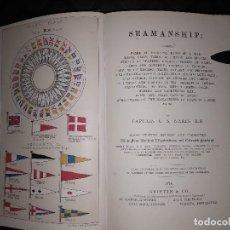 Libros antiguos: NARES SEAMANSHIP INCLUDING NAMES OF PRINCIPAL PARTS OF A SHIP, ETC 1874 APAREJO Y MANIOBRA VELEROS. Lote 118553387