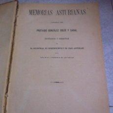 Libros antiguos: MEMORIAS ASTURIANAS PROTASIO GONZÁLEZ SOLÍS Y CABAL AÑO 1890 - LIBRO ANTIGUO. Lote 118560019