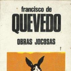 Libros antiguos: OBRAS JOCOSAS - FRANCISCO DE QUEVEDO. Lote 118582575