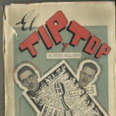 Libros antiguos: EL TIP Y TOP. UN LIBRO QUE HACE LLORAR. Lote 118583203
