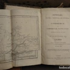 Libros antiguos: MC CULLOCH. DICTIONARY OF COMMERCE AND COMMERCIAL NAVIGATION ILLUSTRATED 1836. Lote 118627283