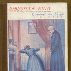 Libros antiguos: BIBLIOTECA ROSA CONDESA DE SEGUR - LA HERMANA DE TONTIN. Lote 118651319