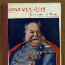 Libros antiguos: BIBLIOTECA ROSA CONDESA DE SEGUR - EL GENERAL DOURAKINE. Lote 118651435