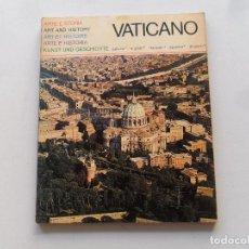 Libros antiguos: VATICANO - ARTE E HISTORIA - 1972. Lote 118667611