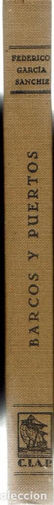 Libros antiguos: BARCOS Y PUERTOS, POR FEDERICO GARCÍA SANCHÍZ. AÑO 1930 (10.3) - Foto 3 - 118685459