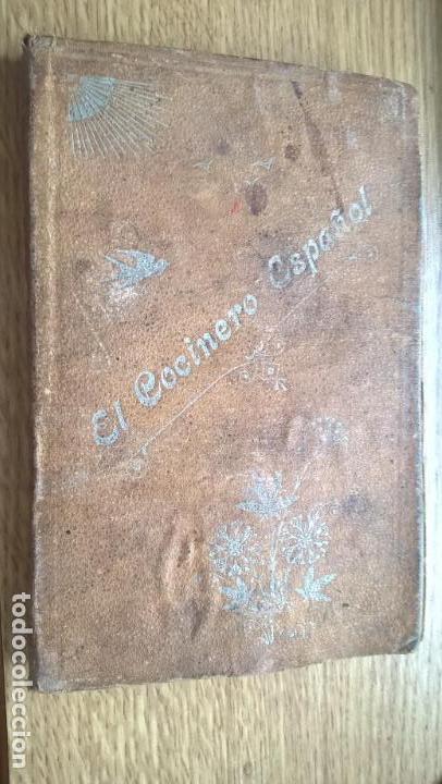 EL COCINERO ESPAÑOL. MANUAL DE COCINA ECONÓMICA. VALENCIA 1905 (Libros Antiguos, Raros y Curiosos - Cocina y Gastronomía)