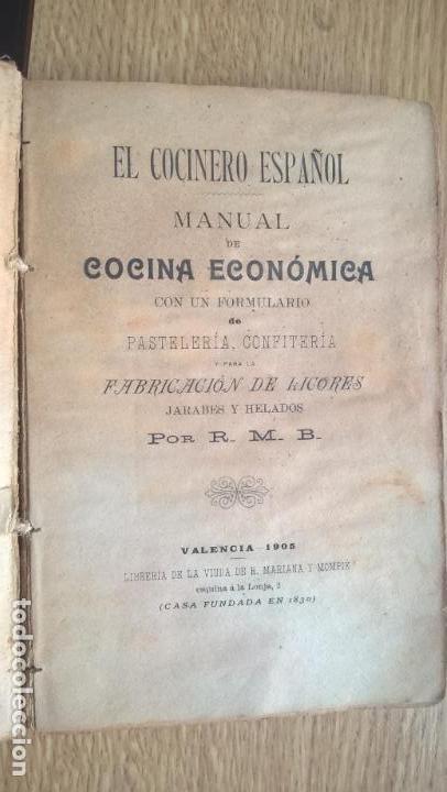 Libros antiguos: El Cocinero Español. Manual de Cocina Económica. Valencia 1905 - Foto 2 - 118707243