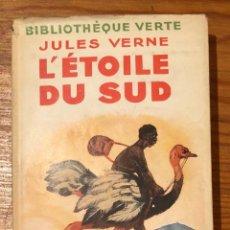 Libros antiguos: L´ETOILE DU SUD-JULES VERNE(12€). Lote 118743255