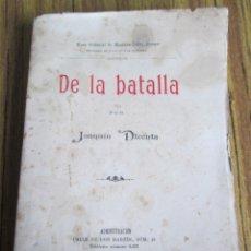 Libros antiguos: DE LA BATALLA - POR JOAQUÍN DICENTA - ED. MARIANO NÚÑEZ SAMPER . Lote 118743527
