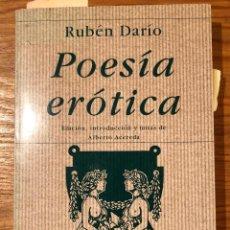 Libros antiguos: RUBEN DARIO-POESÍA ERÓTICA(13€). Lote 118744511