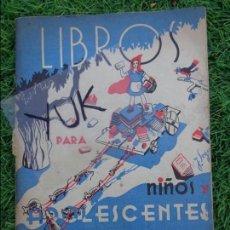 Libros antiguos: CATÁLOGO DE LIBROS PARA NIÑOS Y ADOLESCENTES. BARCELONA. 1936 - MICKEY MOUSE Y OTROS MUCHOS CUENTOS. Lote 118744851