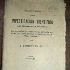 Libros antiguos: REGLAS Y CONSEJOS SOBRE INVESTIGACION CIENTIFICA . S. RAMON Y CAJAL. 6ª EDICION. 1923.. Lote 118790483
