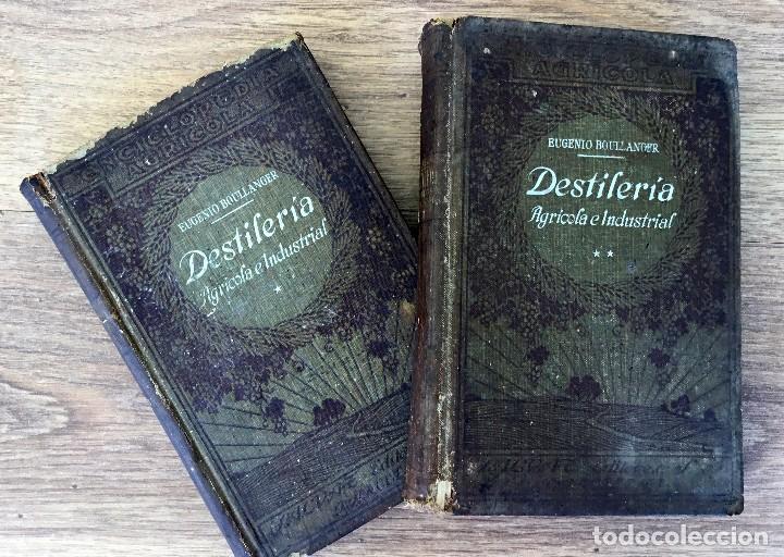 DESTILERIA AGRICOLA E INDUSTRIAL - EUGENIO BULLANGER LOTE OBRA COMPLETA 2 TOMOS (Libros Antiguos, Raros y Curiosos - Cocina y Gastronomía)